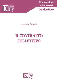 Il contratto collettivo - Manuela Rinaldi - copertina