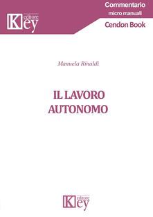 Il lavoro autonomo - Manuela Rinaldi - copertina