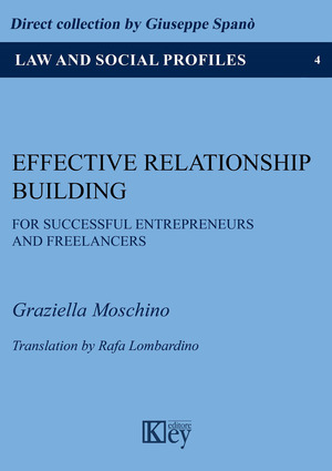 Effective relationship building for successful entrepreneurs and freelancers