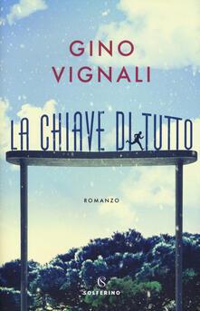 La chiave di tutto - Gino Vignali - copertina