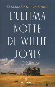 L' ultima notte di Willie Jones - Elizabeth H. Winthrop - copertina