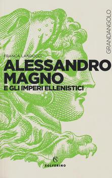 Alessandro Magno e gli imperi ellenistici.pdf