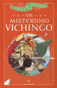 Un misterioso vichingo - Sabina Colloredo - copertina