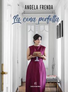 La cena perfetta - Angela Frenda - copertina