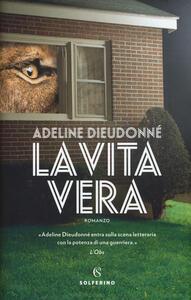 La vita vera - Adeline Dieudonné - copertina