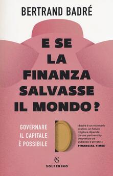 Equilibrifestival.it E se la finanza salvasse il mondo? Governare il capitale è possibile Image