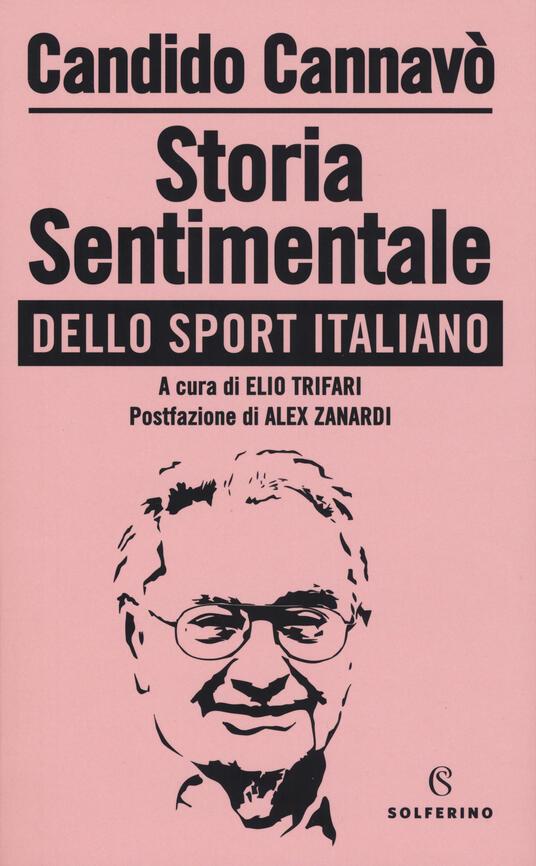 Storia sentimentale dello sport italiano - Candido Cannavò - copertina