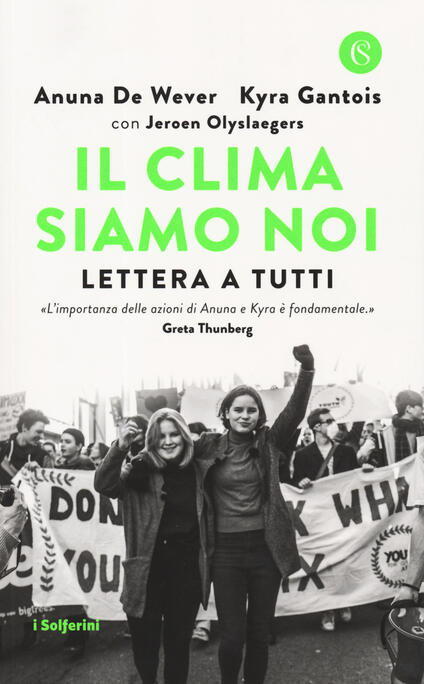 Il clima siamo noi. Lettera a tutti - Anuna De Wever,Kyra Gantois,Jeroen Olyslaegers - copertina