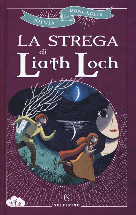 La strega di Liath Loch - Silvia Roncaglia - copertina