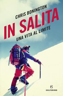 In salita. Una vita al limite - Chris Bonington - copertina