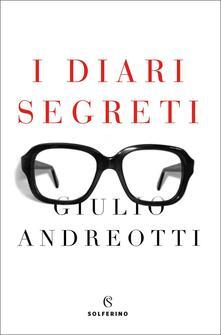 I diari segreti - Giulio Andreotti - copertina