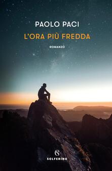 L' ora più fredda - Paolo Paci - copertina