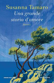 Una grande storia d'amore - Susanna Tamaro - copertina