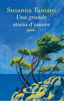 Una grande storia d'amore - Susanna Tamaro - ebook