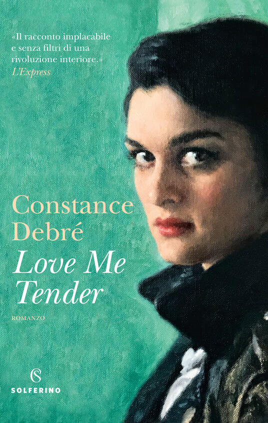 Love me tender - Constance Debré - copertina