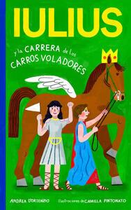 Iulius e la corsa delle bighe volanti. Ediz. spagnola - Andrea D'Ortenzio - copertina