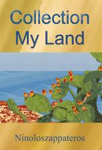 Collection My Land. Catalog works. Ediz. italiana e inglese
