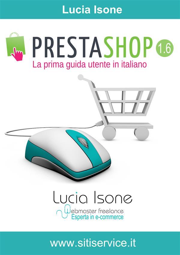 Image of PrestaShop 1.6. La prima guida utente in italiano