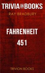 Fahrenheit 451 by Ray Bradbury (Trivia-On-Books)