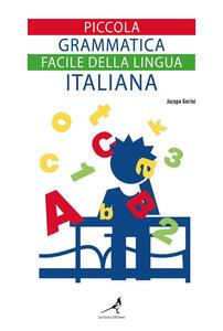 Piccola grammatica facile della lingua italiana - Jacopo Gorini - ebook