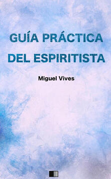 Guía práctica del espiritista.pdf
