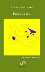 Poesie shocke - Francesco De Francisco - copertina