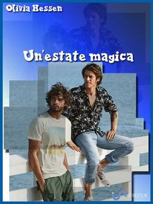 Un' estate magica - Olivia Hessen - ebook