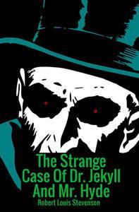 The strange case of Dr Jekyll and Mr Hyde - Robert Louis Stevenson - copertina