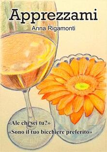 Apprezzami - Anna Rigamonti - ebook