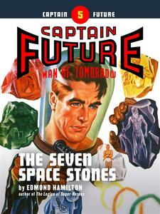 Captain Future #5: The Seven Space Stones