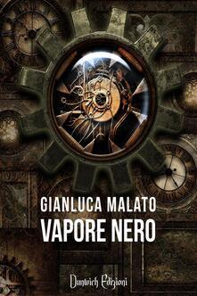 Vapore Nero - Gianluca Malato - ebook