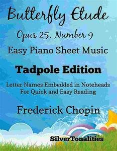 Butterfly Etude Opus 25 Number 9 Easy Piano Sheet Music Tadpole Edition