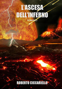L' ascesa dell'inferno - Roberto Ciccariello - copertina