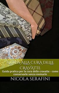Image of Guida alla cura delle cravatte