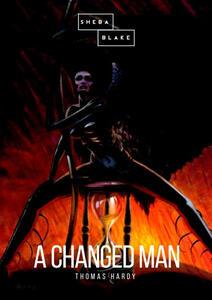 A changed man - Thomas Hardy - copertina