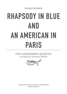 George Gershwin Rhapsody in Blue and An American in Paris for Saxophone Quartet