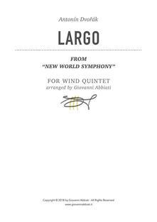 "Antonín Dvorák Largo (from ""New World Symphony"") for Wind Quintet"