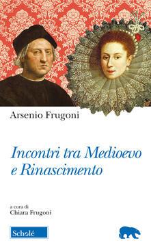 Incontri tra Medioevo e Rinascimento.pdf