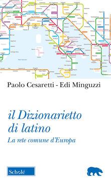 Il dizionarietto di latino. La rete comune dEuropa.pdf