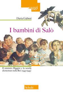 Listadelpopolo.it I bambini di Salò. Il ministro Biggini e la scuola elementare nella Rsi (1943-1945) Image