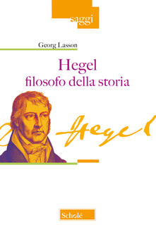 Osteriacasadimare.it Hegel filosofo della storia Image