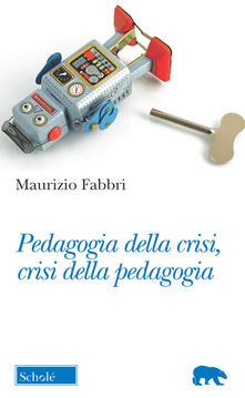 Equilibrifestival.it Pedagogia della crisi, crisi della pedagogia Image