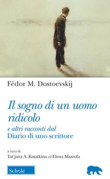 Fondazionesergioperlamusica.it Il sogno di un uomo ridicolo e altri racconti dal «Diario di uno scrittore» Image