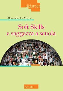 Grandtoureventi.it Soft skills e saggezza a scuola Image