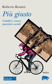 Camfeed.it Più giusto. Cattolici e nuove questioni sociali Image