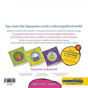 Lillo e Lalla e i giochi di equilibrio. Cucciolo yoga. Con adesivi - Clemi Tedeschi,Maria Teresa Falabella - 3