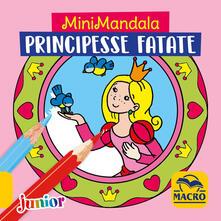 Grandtoureventi.it Principesse fatate. MiniMandala. Ediz. a colori Image