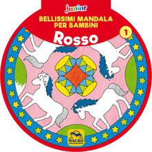 Fondazionesergioperlamusica.it Bellissimi mandala per bambini. Vol. 1: Rosso. Image