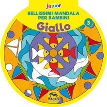 Bellissimi mandala per bambini. Vol. 3: Giallo..pdf