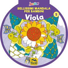 Milanospringparade.it Bellissimi mandala per bambini. Vol. 5: Viola. Image